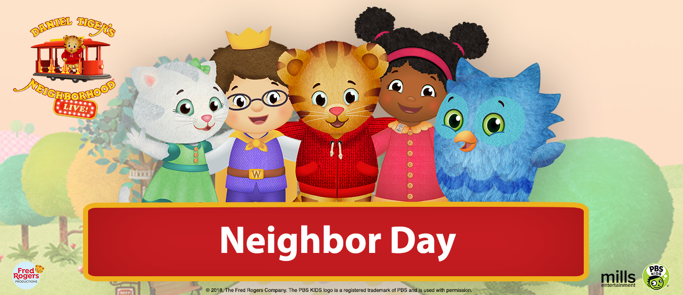 Daniel Tiger S Neighborhood Live Presents Neighbor Day Brad Simon Organization